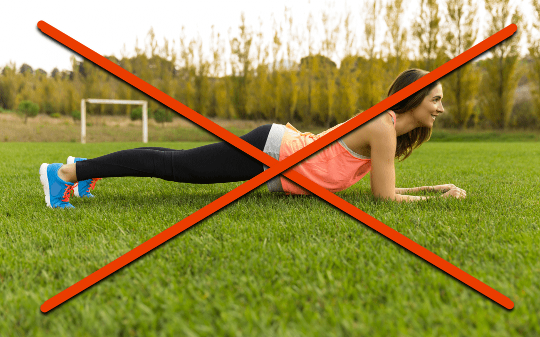 Are Planks Overrated? 3 Tips To Improve Your Planks