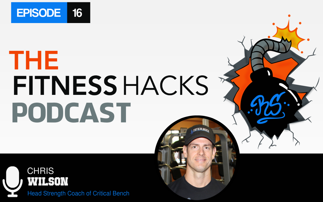 FHP 016: Chris Wilson of Critical Bench