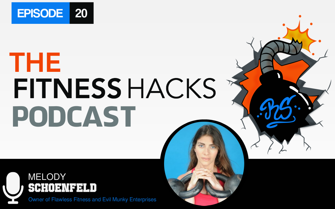 FHP 020: Melody Schoenfeld of Flawless Fitness and Evil Munky Enterprises